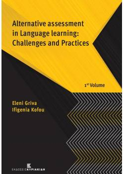 Alternative assessment in Language learning: Challenges and Practices Volume 1