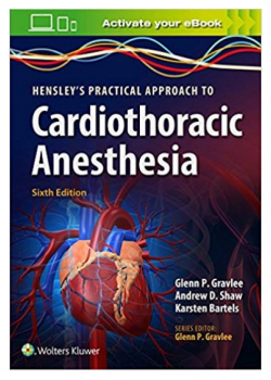 Hensley's Practical Approach to Cardiothoracic Anesthesia